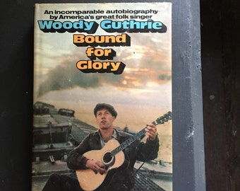 Bound for Glory Woody Guthrie 1976 hardcover with DJ