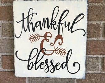 "Fall sign, Thankful & Blessed,Wood Sign,Home Decor,Autumn Decor,Fall Decor,Rustic Fall Sign,Distressed Fall Sign,Thanksgiving Decor,12""x 12"""