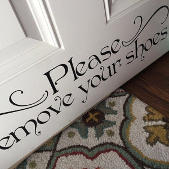 Please Remove Your Shoes Vinyl Wall Decal - Custom made vinyl wall decals   how to remove