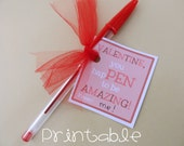 NEW- Printable- PDF- VALENTINE You hapPEN to be Amazing tag - Gift Idea for teachers, friends, classmates