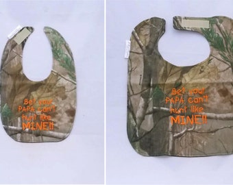 Bet your Papa can't hunt like MINE - Small OR Large Baby Bib - FREE Shipping