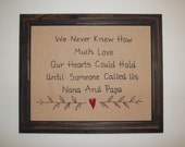 UNFRAMED Primitive Stitchery Picture NANA and PAPA Gift Idea New Baby Grandparents Present Stitched Love Heart Decoration wvluckygirl