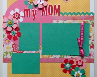 Premade scrapbook page - Mom scrapbook page - Mother scrapbook page - Mothers Day scrapbook page - Scrapbook page mom - 12x12 premade page