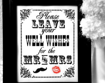 INSTANT DOWNLOAD- 8 x 10 Leave Your Well Wishes for the Mr and Mrs with Mustache and Lips ---Printable PDF File