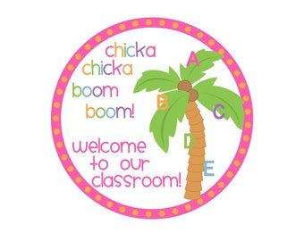 INSTANT DOWNLOAD - Chicka Chicka Boom Boom welcome tags