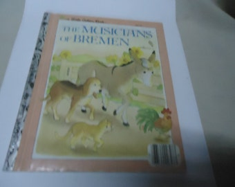 Vintage 1983 The Musicians Of Bremen Little Golden Book, No. 307-57, Western Publishing. childrens, collectable