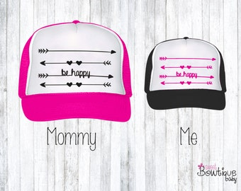 Mommy and Me Be Happy trucker hat