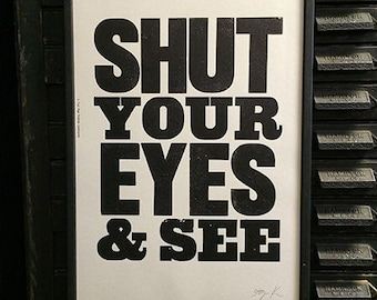 Shut Your Eyes & See