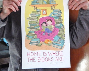 New Mini Poster Home is Where the Books Are Print of Original Illustration Large Size 11 x17