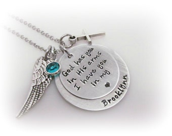 Personalized Memorial Necklace God Has You In His Arms I Have You In My Heart Custom Hand Stamped Remembrance Jewelry Sympathy Gift
