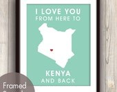 Kenya Poster Print Map Wall Art - Unframed (featured in Duck Egg / Choose Color) I Love You From Here to Kenya and Back