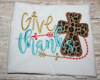 Give Thanks shirt, Thanksgiving Shirt- Cross Shirt- Girl Shirt- Baby-Toddler- Girl-Thankful Shirt-Fall Shirt- Holiday Shirt-Girl