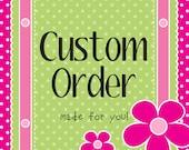 Custom Order for Carla