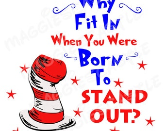 DIY Vinyl Iron On - Dr Seuss - Why Fit In - Decal