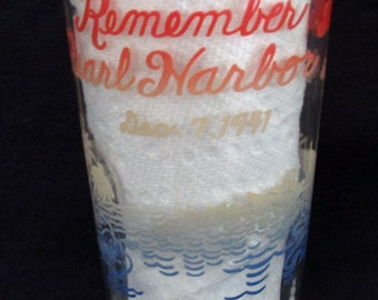 Vintage Remember Pearl Harbor - Vintage Patriotic Commemorative Glass, c1940s