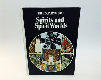 Vintage Occult Book The Supernatural Series: Spirits and Spirit Worlds 1975 UK Edition Hardcover
