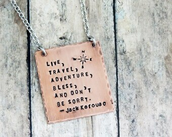 Travel Necklace - Jack Kerouac Quote - Stamped Jewelry - Compass Design