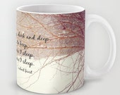 Miles to go mug Winter quote coffee cup Poetry tea Poem nature art Robert Frost typography woodland woods forest trees snow photography