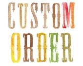 Custom Order for Kristen Kabel