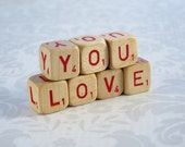 Vintage Love You Wood Sign  /  Wooden Scrabble Letter Cubes  Letter Dice  /  Valentine Mini Messages