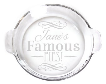Personalized Engraved 9in Pie Plate with handles baking dish for your kitchen etching 7432 Famous Pies Personalized