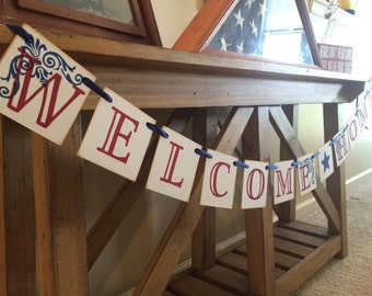 Welcome Home Military Banner Sign / Deployment Sign | Red White and Blue