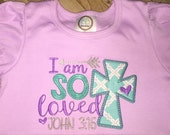 I am so loved shirt