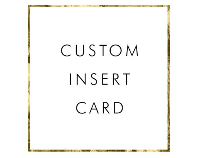 ADD ON Insert Card to Match any Design in the Shop
