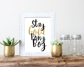 Stay Gold Pony Boy Gold Foil Print 5x7 8x10 11x14 Wall Art Nursery Home Decor