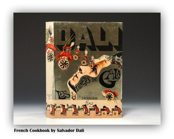 Vintage  French Gourmet Cookbook By Salvador Dali - Francophile Gifts - French Chef Gifts - Epehemera