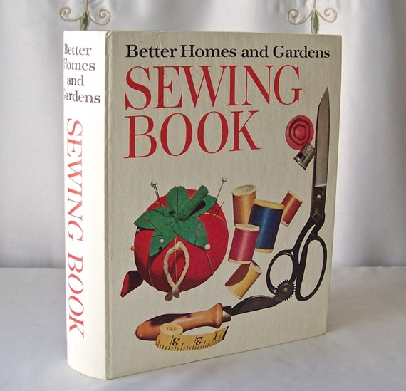 Vintage Sewing Book Better Homes And Gardens Seamstress Sewing