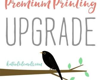 premium printing UPGRADE on 5x7 prints