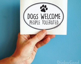 dogs welcome vinyl bumper sticker