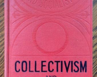 Collectivism And Industrial Revolution Original Hardback By Emile Vandervelde Member Of The Belgian Chamber Of Deputies EXCELLENT CONDITION