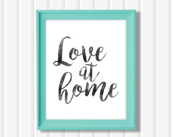 LOVE AT HOME Watercolor Print Digital File