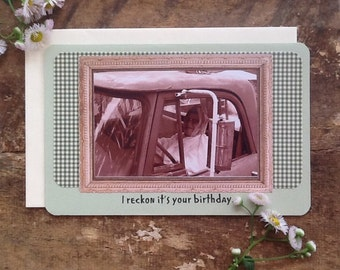 Hillbilly Birthday - greeting card - redneck card - old family photo card - over the hill card - old age card - funny birthday card