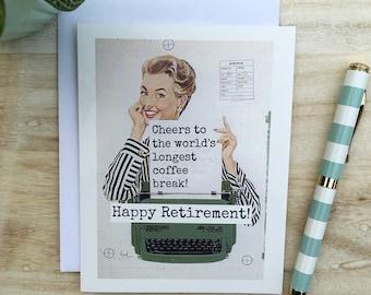 Card #218 - Cheers to the Longest Coffee Break!  Happy Retirement! - Blank Inside Greeting
