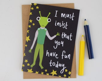 Fun Alien Card, Childrens Alien Birthday Card, Extra Terrestrial Greetings Card, Cards for Boys, Mens Birthday Card, Outer Space Card