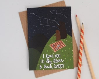 Ursa Minor Fathers Day Card, I Love You to the Stars and Back Daddy, Cards for Him, Cards for Dad, Bear Illustration, Constellation Card