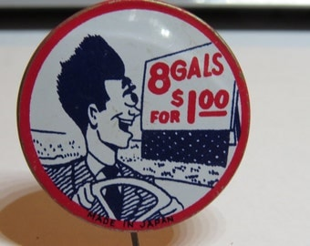 "1940's Vintage  Comical Risque Pinback Button That Reads ""8 Gals for a Dollar"""