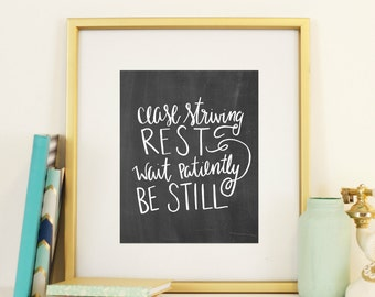 Psalm 46:10 Cease Striving Rest Wait Patiently Be Still Hand lettered Digital Print Christian room decor wall art  Psalm 37 7 Bible art