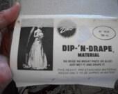 Vintage Zim's Dip-'N-Drape Material