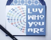 Love Who You Are - Valentines Card, Lesbian, LGBT, for her, wife, girlfriend, same sex