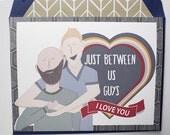 Just Between Us Guys - Valentines Card, Boy Met Boy, Gay, Same Love Card