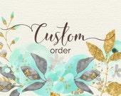 Custom Order for Jody