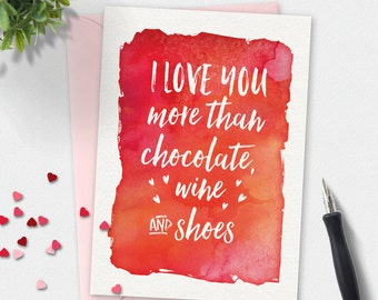 Valentines day card, Printable Card, love card, greeting card, humourous card, valentines card, i love you more than, watercolour card