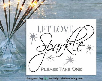 Let Love Sparkle Printable Sign, 8x10 DIY Wedding Poster, Sparkler Sign, Sparkler Favors, DIGITAL DOWNLOAD by Event Printables