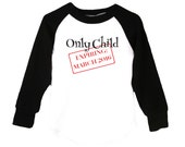 Only Child Expiring: (your due date)- Long Sleeve T-Shirt