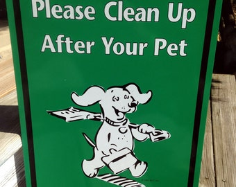 Vintage Aluminum Dog Sign - Please Clean Up After Pets - Perfect for home, office or conversation piece
