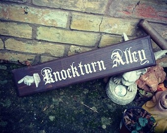KNOCKTURN ALLEY Sign Hand Painted Wooden Sign Wall Art Harry Potter Prop Fan Gift